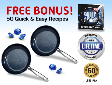 As Seen On TV Blue Diamond - The Newest Standard In Non-Stick, Toxin-Free Cookware!